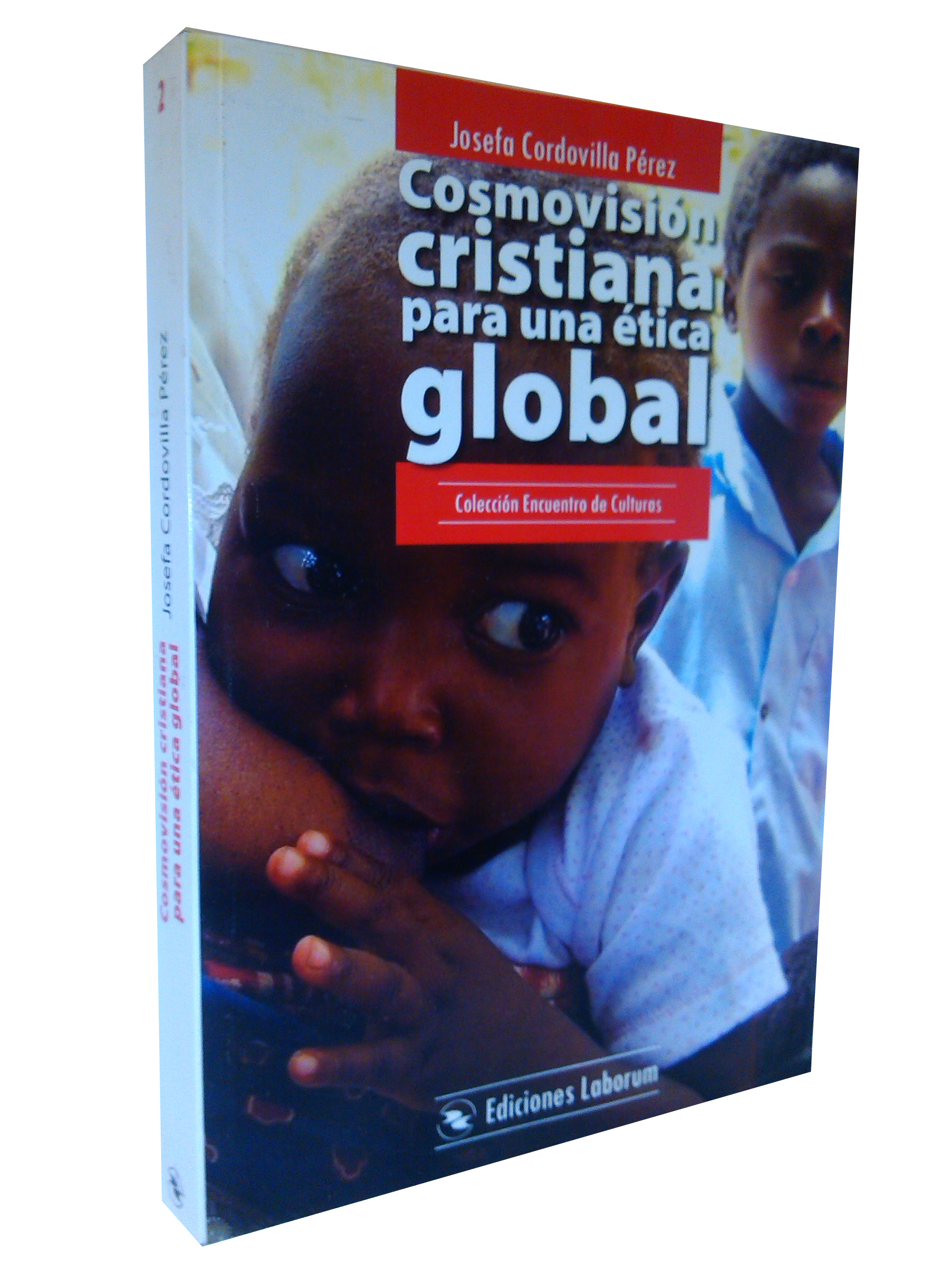 Cosmovisión cristiana para una ética global