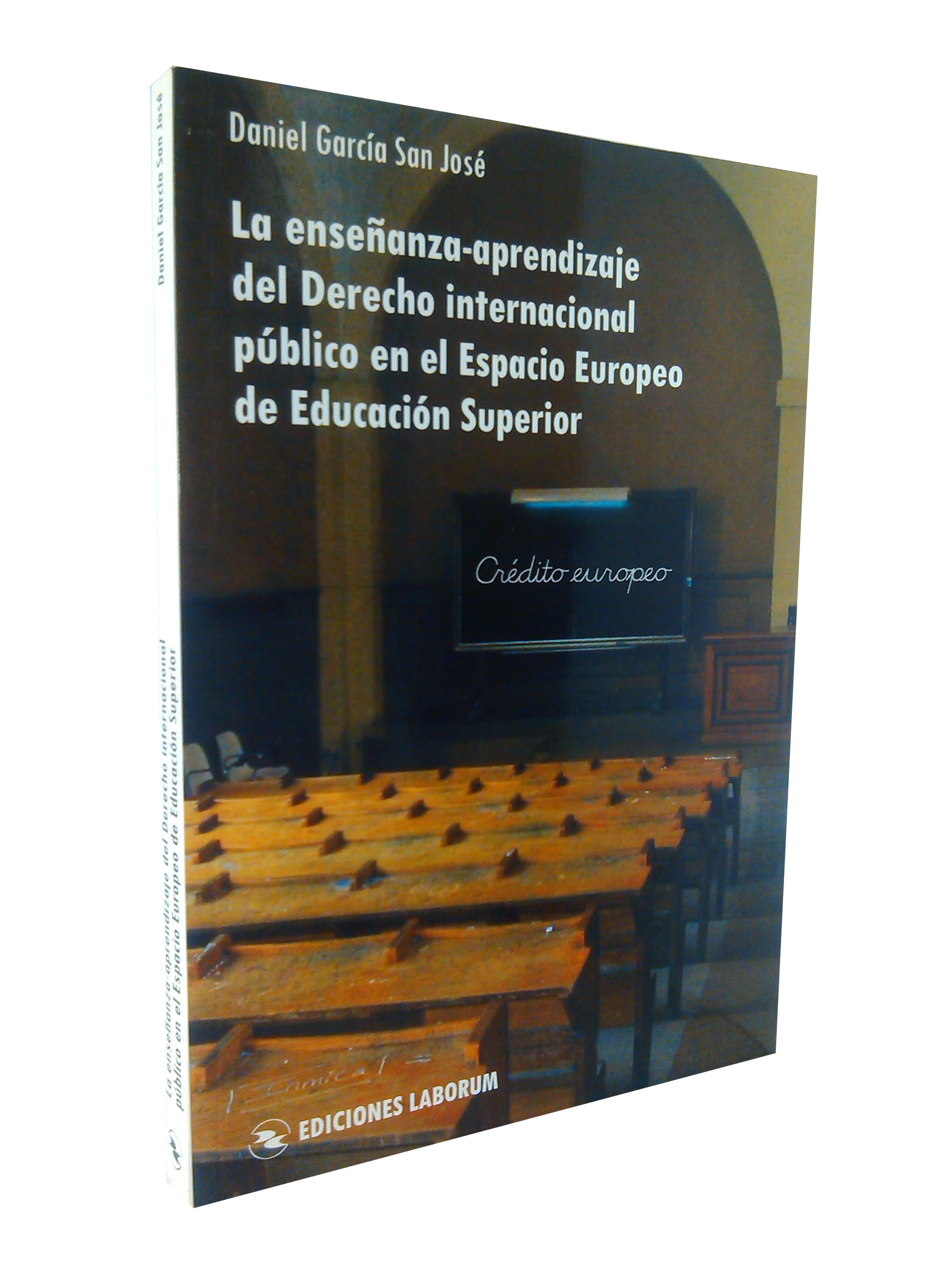 La enseñanza-aprendizaje del Derecho internacional público en el Espacio Europeo de Educación Superior
