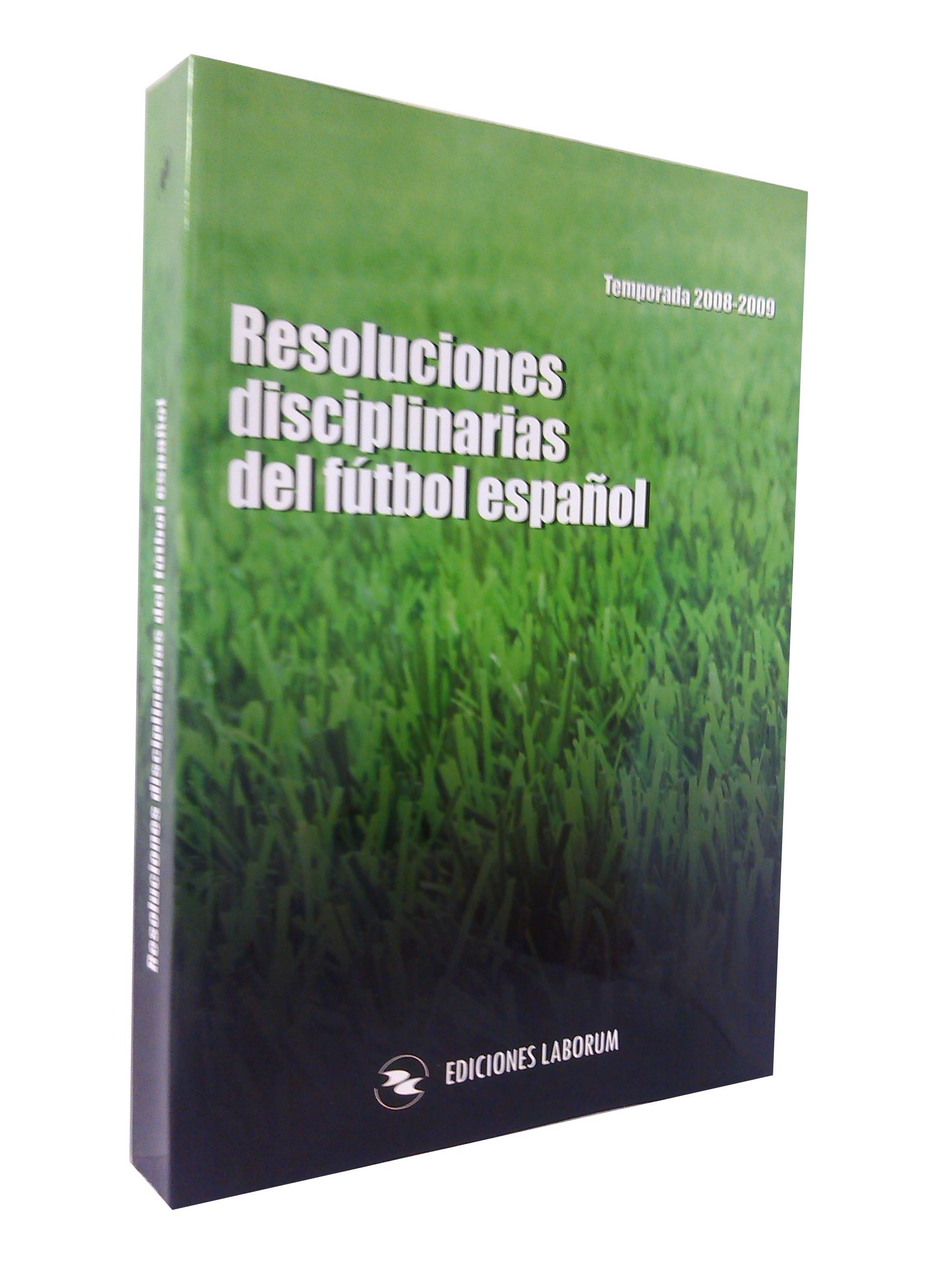 Resoluciones disciplinarias del fútbol español