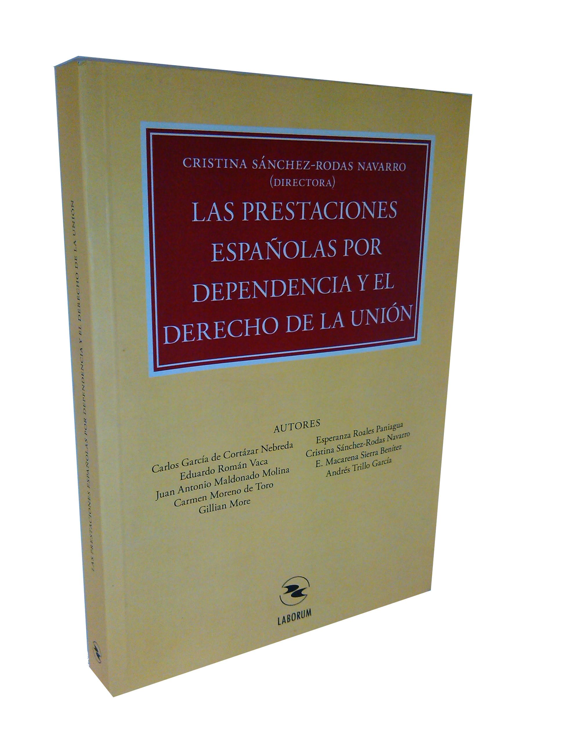Las prestaciones españolas por dependencia y el derecho de la unión