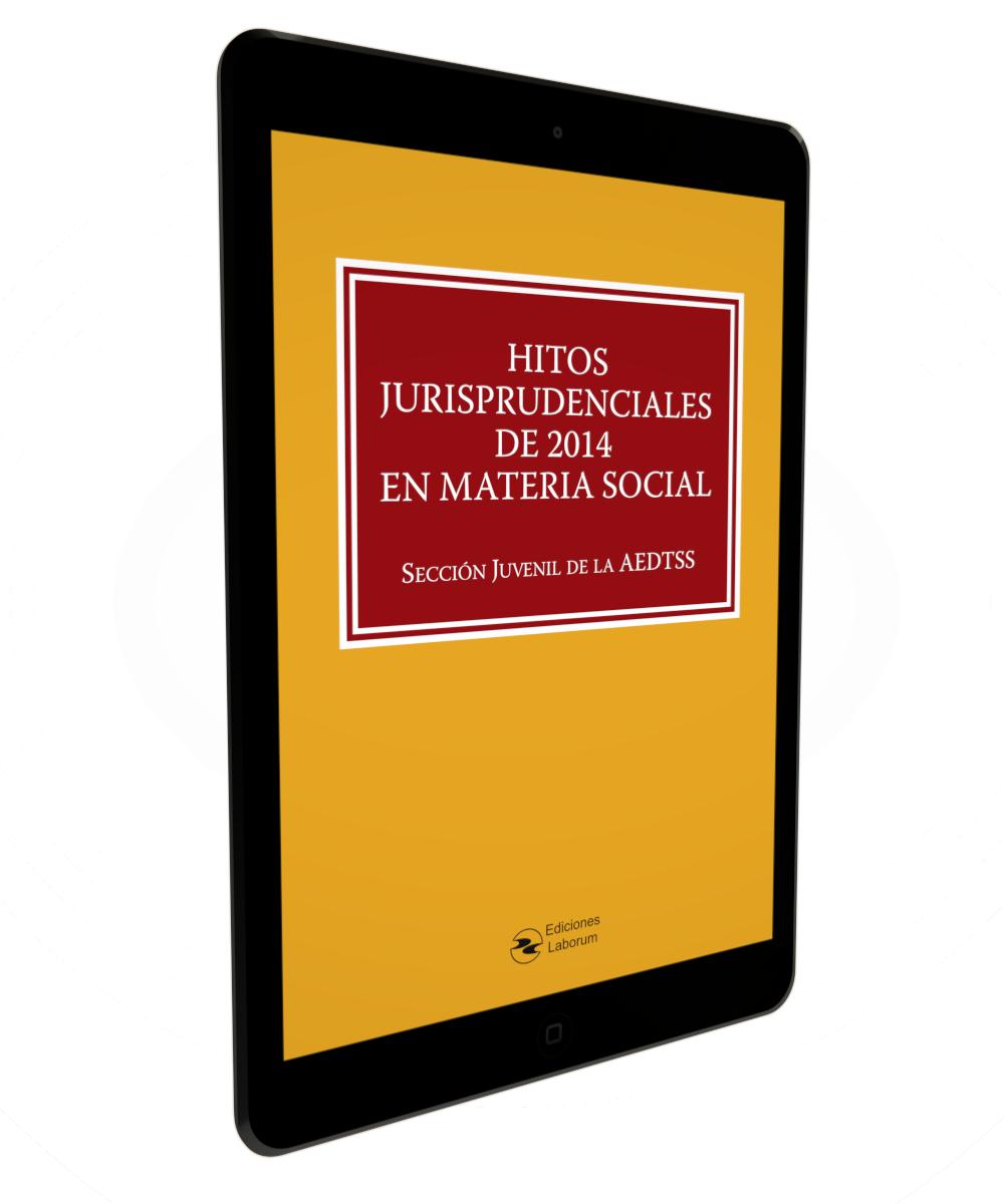 Hitos Jurisprudenciales de 2014 en Materia Social