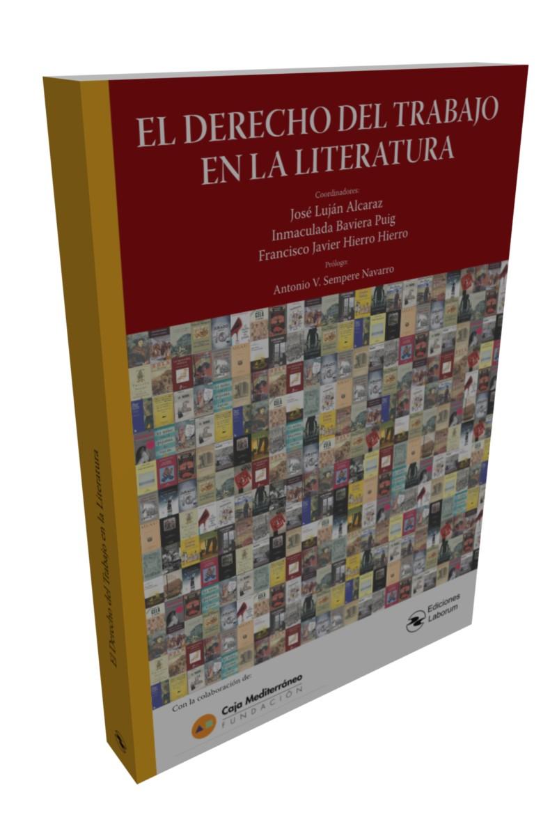 El Derecho del Trabajo en la Literatura