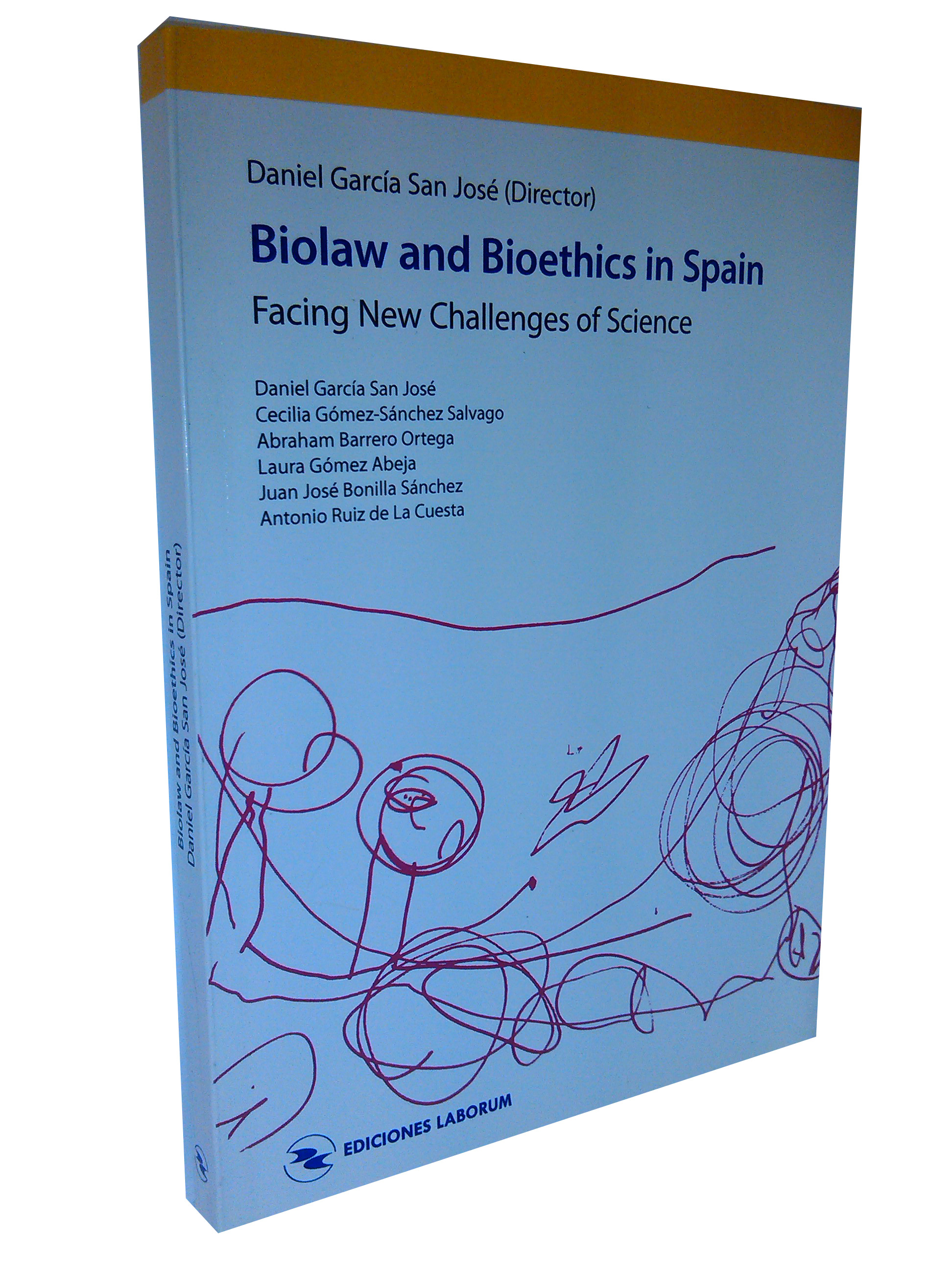 Biolaw and Bioethics in Spain