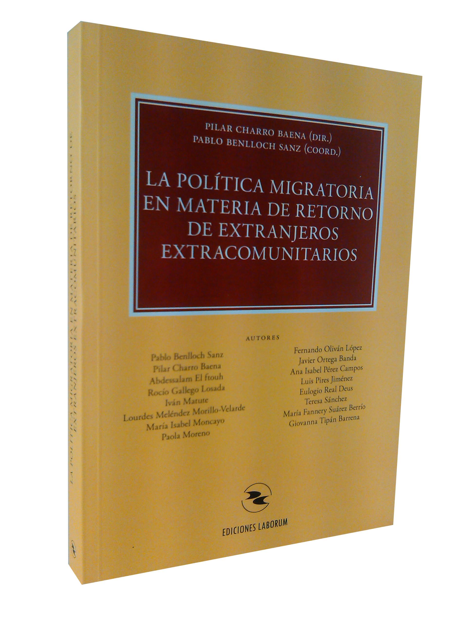La política migratoria en materia de retorno de extranjeros extracomunitarios