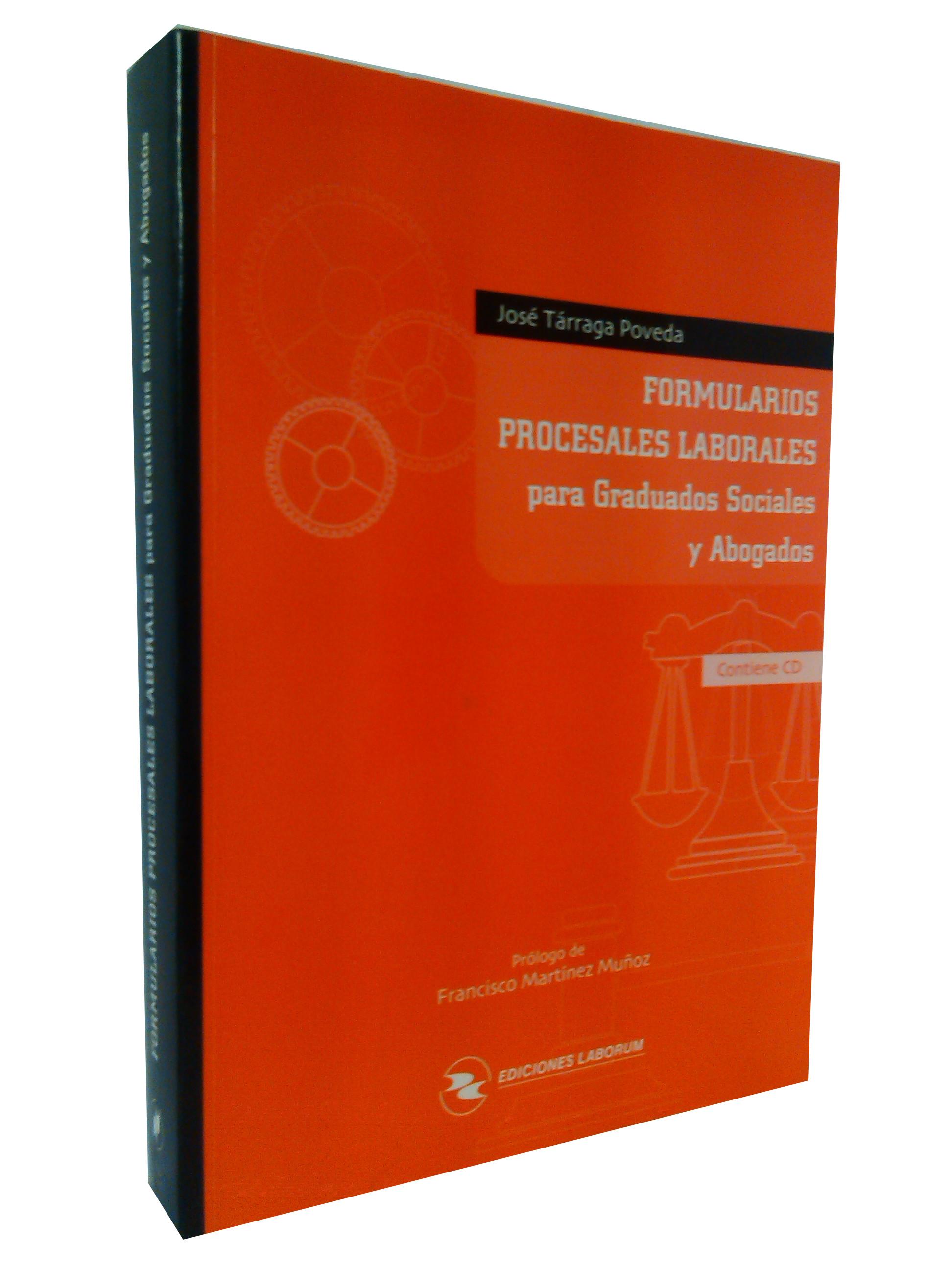 Formularios Procesales Laborales para Graduados Sociales y Abogados