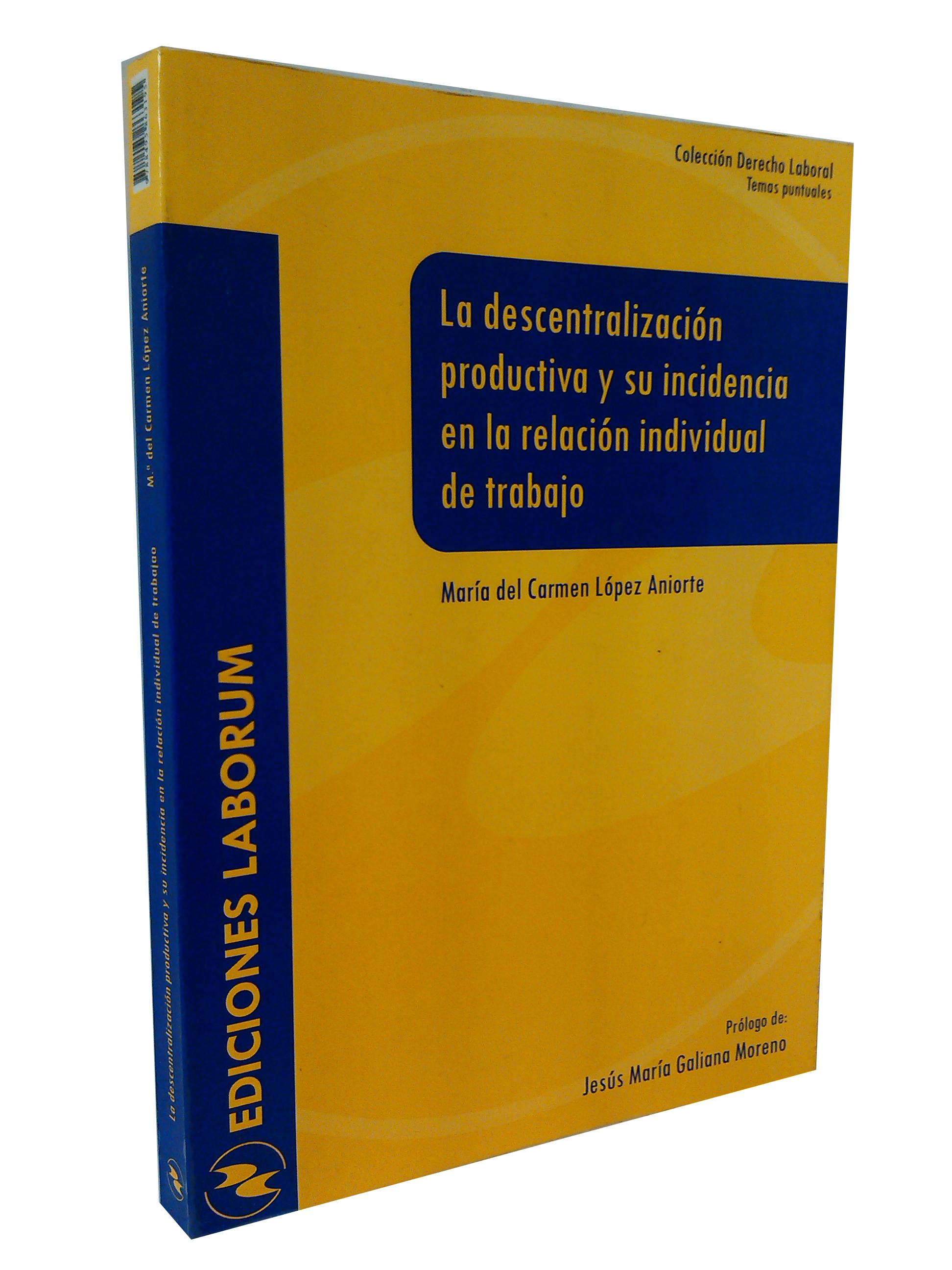 La descentralización productiva y su incidencia en la relación individual de trabajo