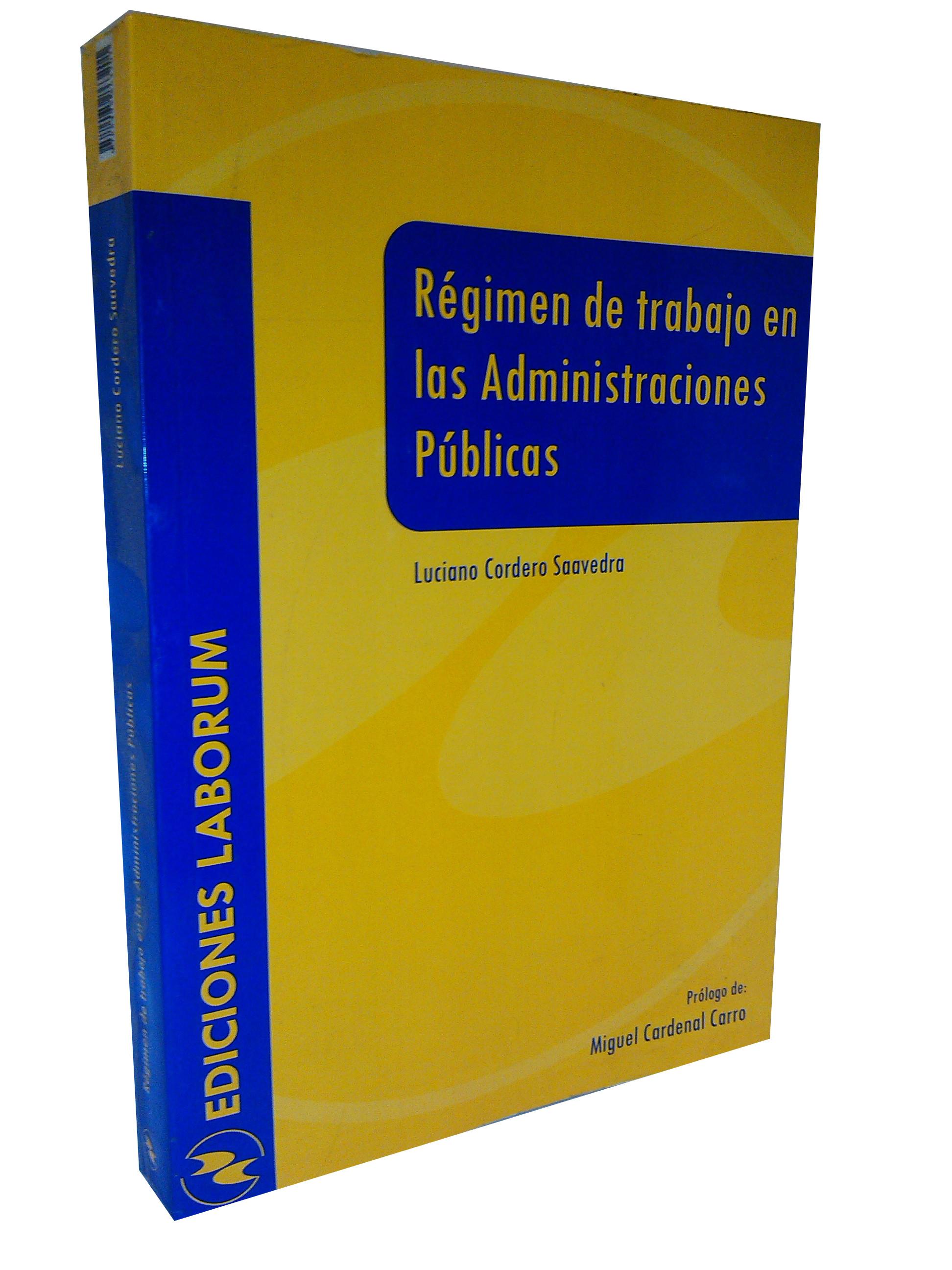 Régimen de trabajo en las Administraciones Públicas