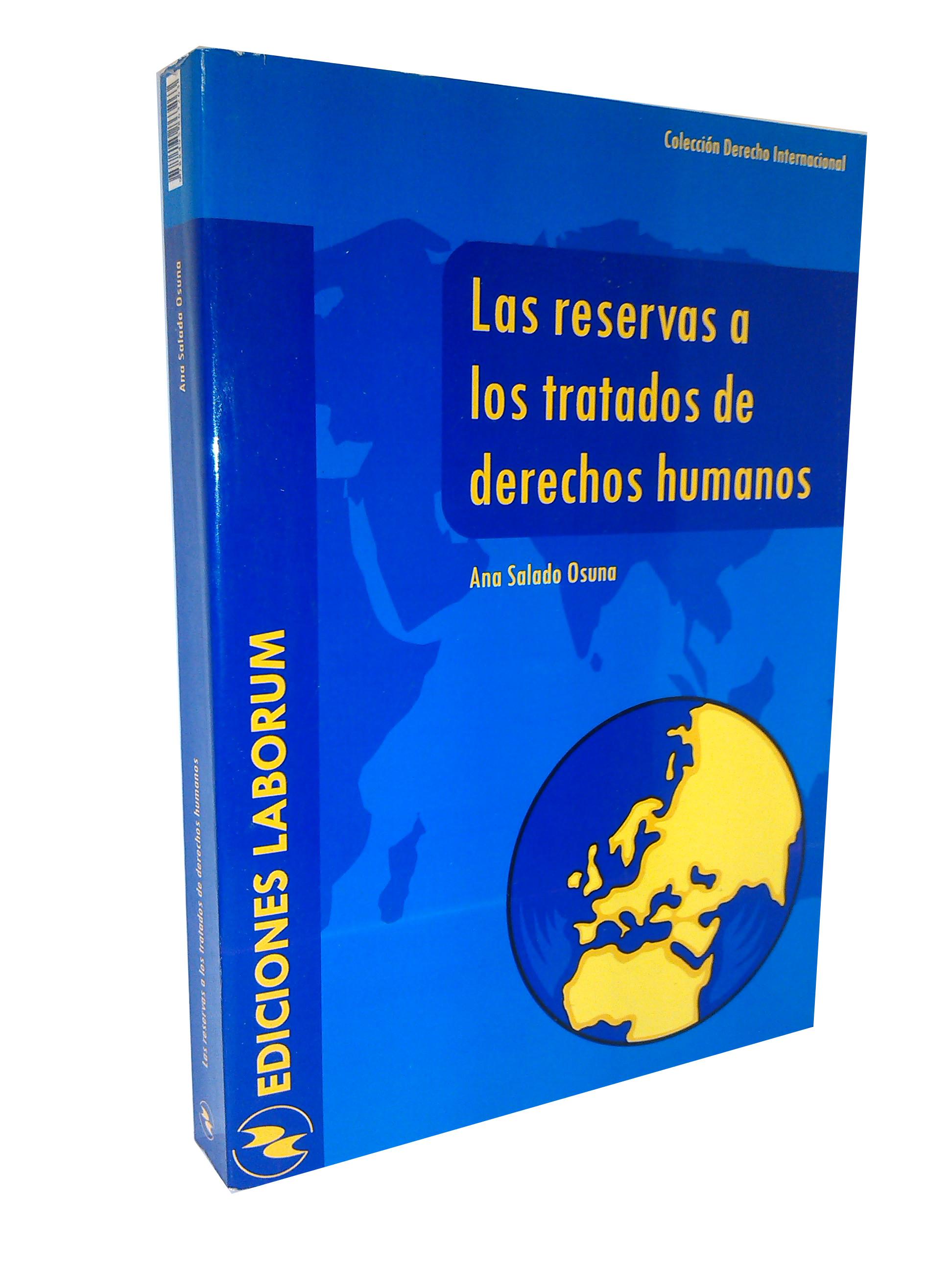 Las reservas a los tratados de derechos humanos