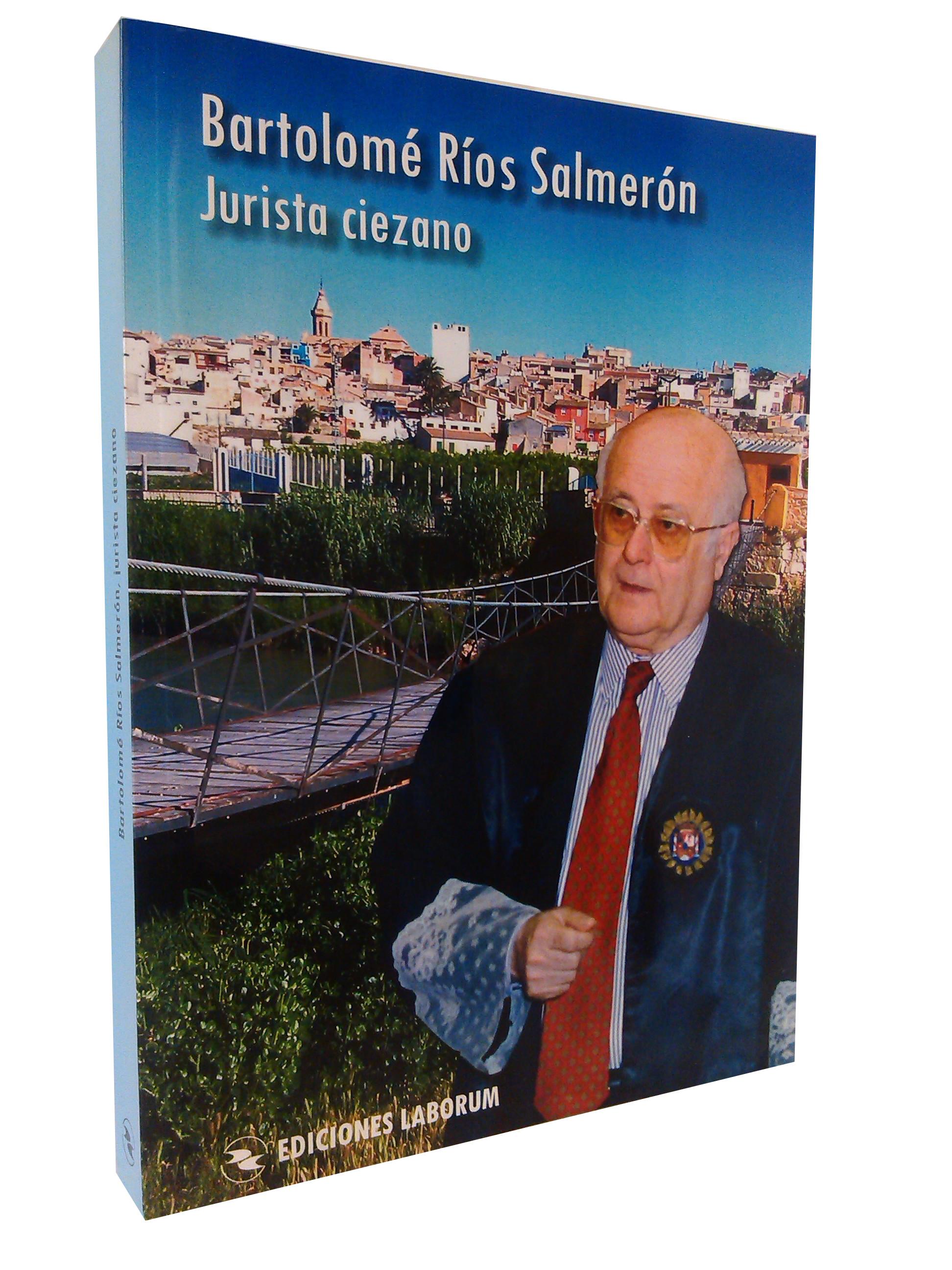 Bartolomé Ríos Salmerón – Jurista ciezano