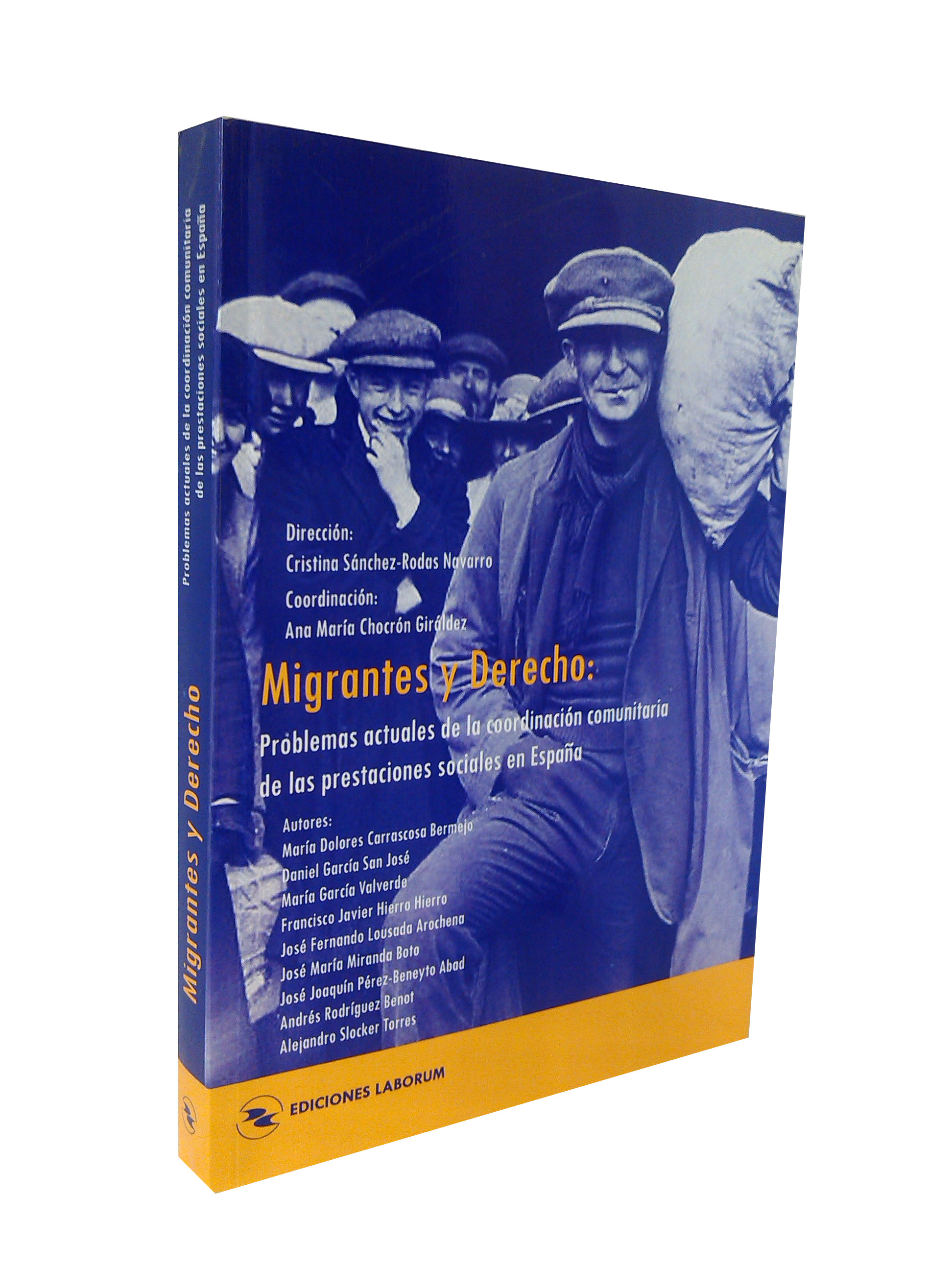 Migrantes y Derecho: Problemas actuales de la coordinación comunitaria de las prestaciones sociales en España