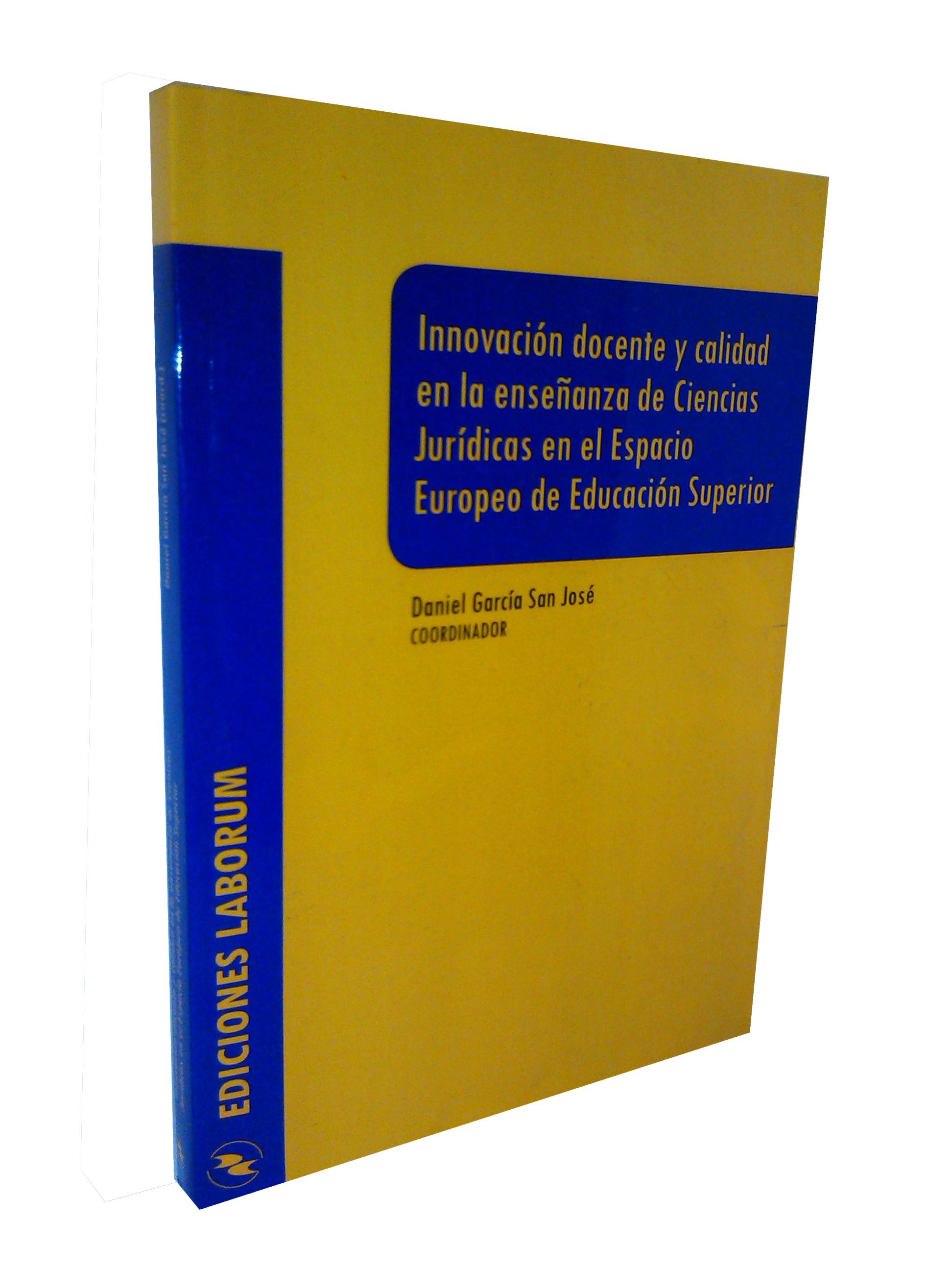 Innovación docente y calidad en la enseñanza de Ciencias Jurídicas en el Espacio Europeo de Educación Superior