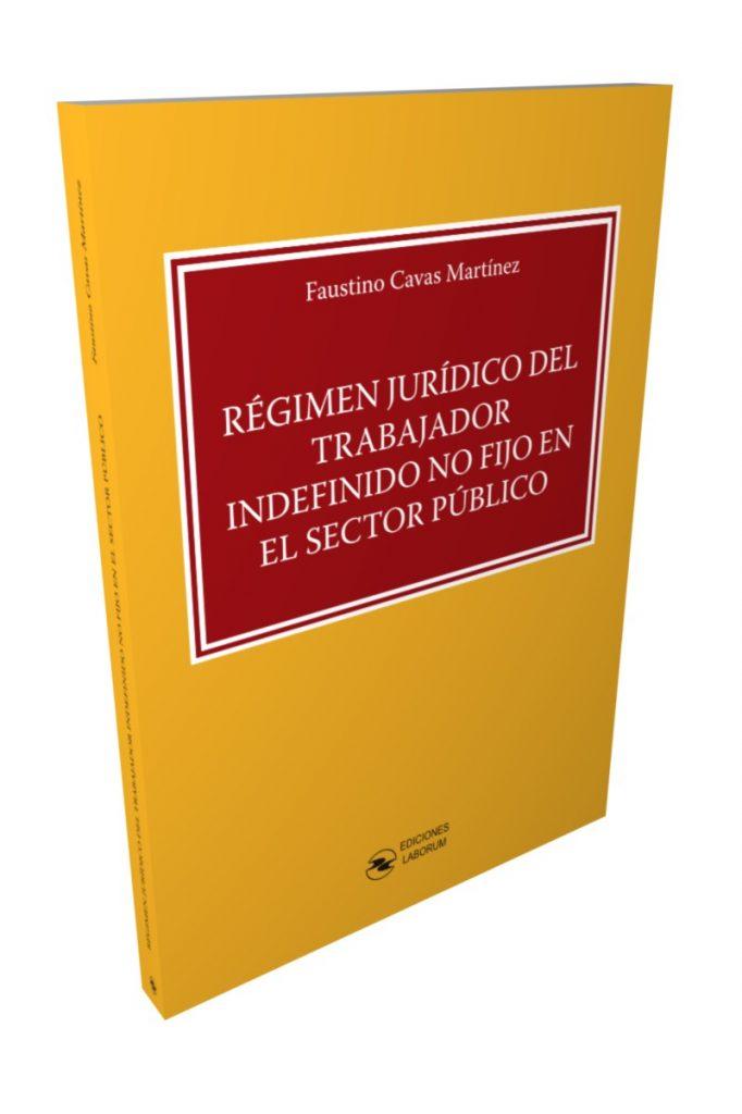 Régimen Jurídico del trabajador indefinido no fijo en el Sector Público