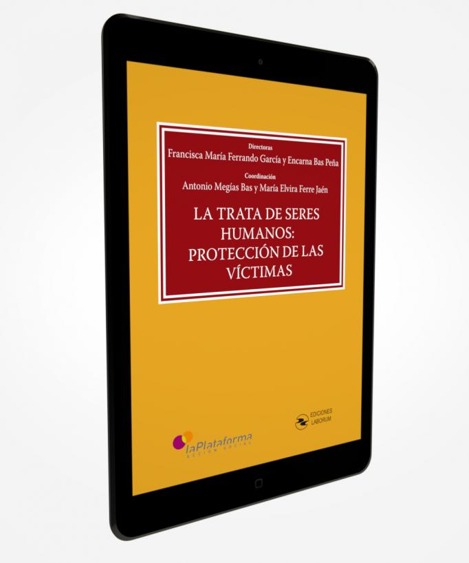 La trata de Seres Humanos: Protección de las víctimas
