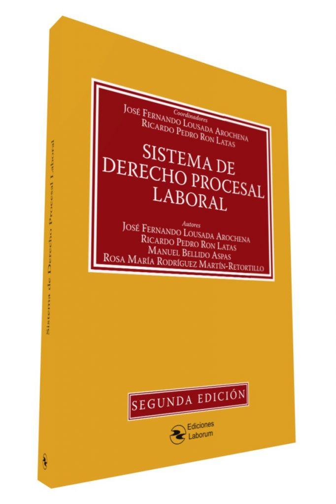 Sistema de Derecho Procesal Laboral – 2ª edición
