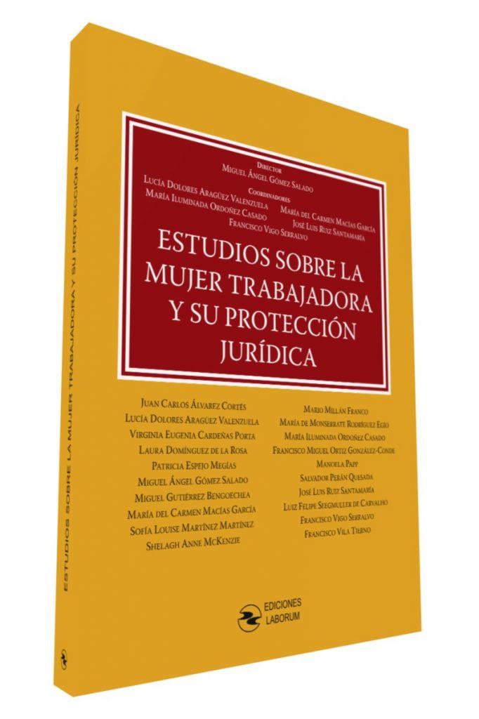 Estudios sobre la mujer trabajadora y su protección jurídica