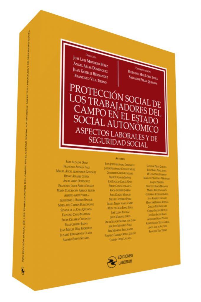 Protección social de los trabajadores del campo en el estado social autonómico